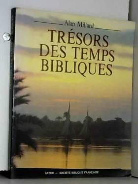 Trésors des temps bibliques