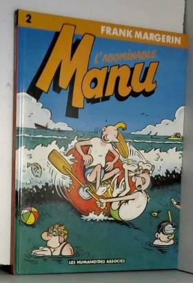 Manu, tome 2 : L'abominable...