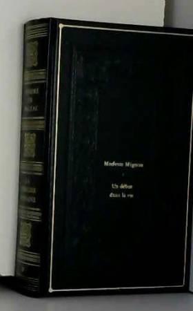 Honoré de Balzac - La comédie humaine Tome II -Modeste Mignon, Un début de vie
