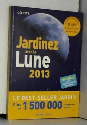 Thérèse Tredoulat - Jardinez avec la Lune 2013
