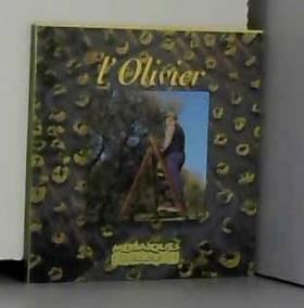 Bec, Moirenc et Christof - L'Olivier