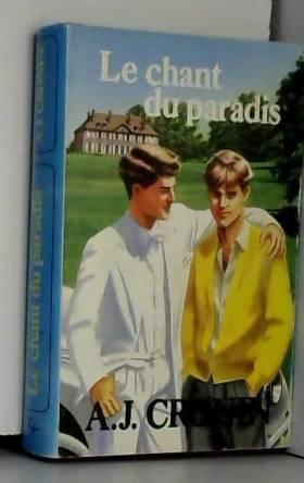 Archibald Joseph Cronin - Le Chant du paradis (Club de chez nous)
