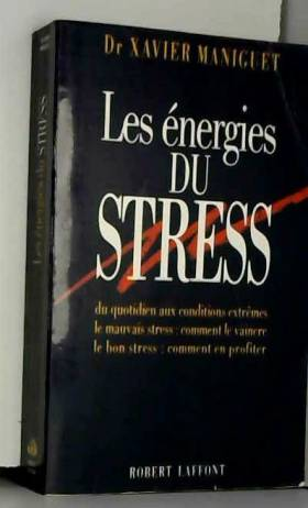 Les énergies du stress : Du...