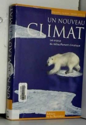 Un nouveau climat : Les...