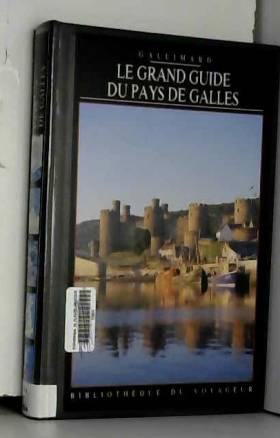 Le Grand Guide du Pays de...