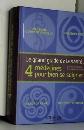 Le grand guide de la santé:...