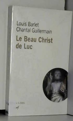 le beau Christ de Luc