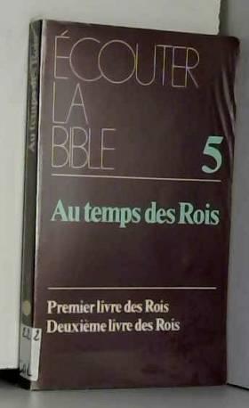 Ecouter la bible, tome 5....