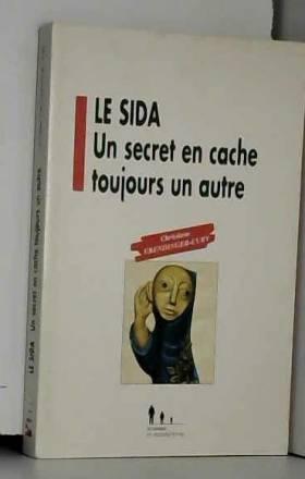 Le sida : Un secret en...