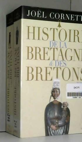 Histoire de la Bretagne et...