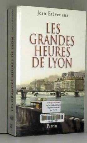 GRANDES HEURES DE LYON