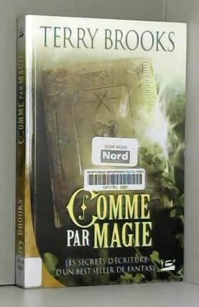 Terry Brooks - Comme par magie