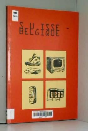 COLLECTIF - SUISSE-Belgique
