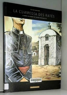 Commedia des Ratés (La) -...