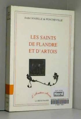 Les saints de Flandre et d'Artois (L'amateur averti) (French Edition)