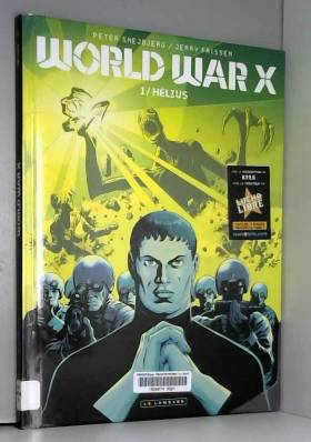 World War X - tome 1 - Hélius