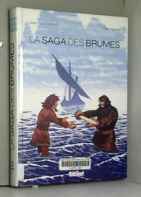 Jean-Paul Krassinsky et Marc Védrines - La Saga des Brumes