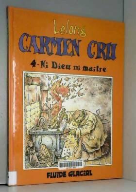 Carmen Cru, Tome 4 : Ni...