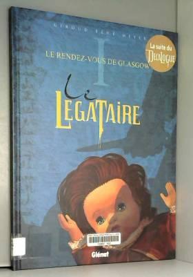 Le Légataire, Tome 1 : Le...