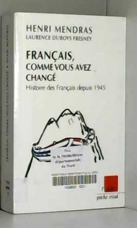 Français, comme vous avez...