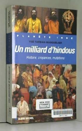Un milliard d'hindous :...