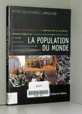 Catherine Rollet - La population du monde - Nouvelle édition