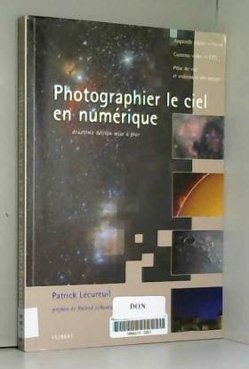 Patrick Lécureuil - Photographier le ciel en numérique