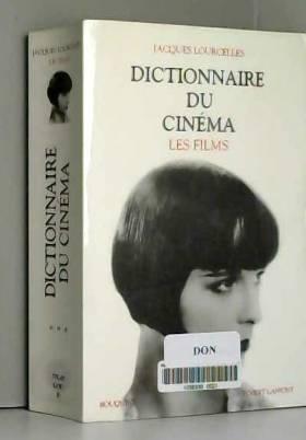 Dictionnaire du cinéma,...