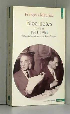 Bloc-notes, tome 3 : 1961-1964
