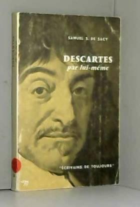 Descartes par lui-même -...