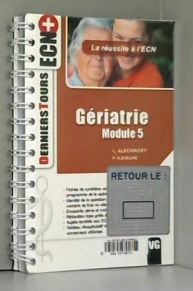 Louise Alechinsky et Patricia Alexeline - Gériatrie : Module 5