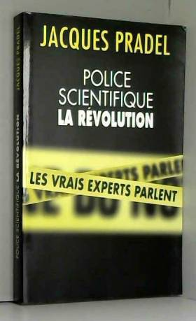 POLICE SCIENTIFIQUE : LA...