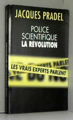 POLICE SCIENTIFIQUE : LA...
