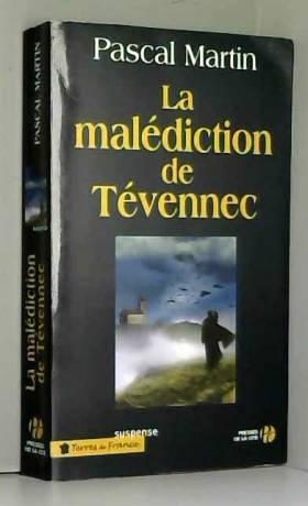 Pascal MARTIN - La malédiction de Tévennec