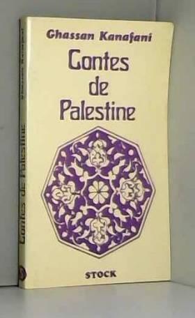 Ibrahim Souss Ghassan Kanafani - Contes de Palestine de Ghassan Kanafani ,Ibrahim Souss ( 1979 )