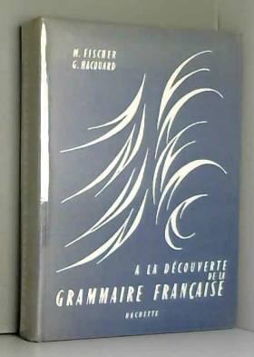 À la découverte de la grammaire française