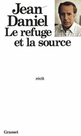 Le refuge et la source