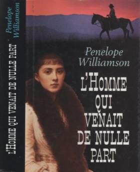 Penelope Williamsom - L'homme Qui Venait De Nulle Part