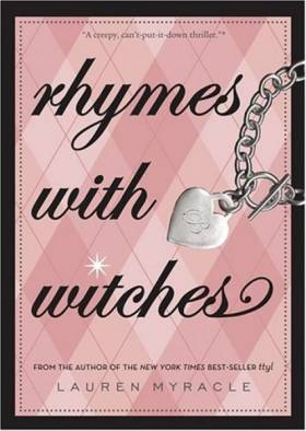 Lauren Myracle - Rhymes with Witches