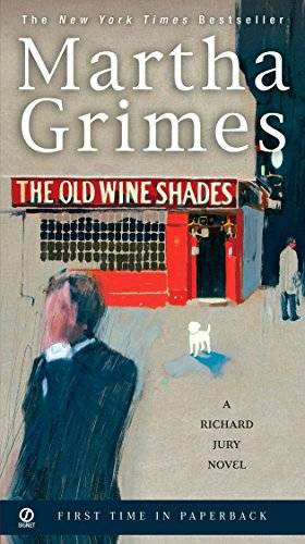 Martha Grimes - The Old Wine Shades