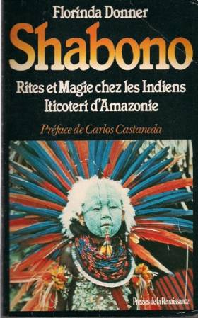 Shabono : Rite et magie...