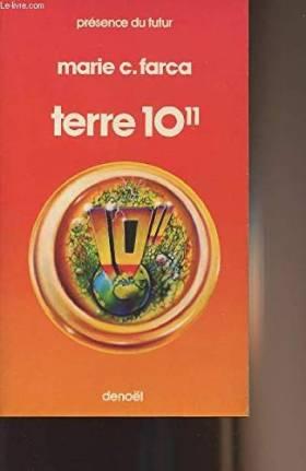 """Farca Marie C. - Terre 10 11 - """"Présence du futur"""""""