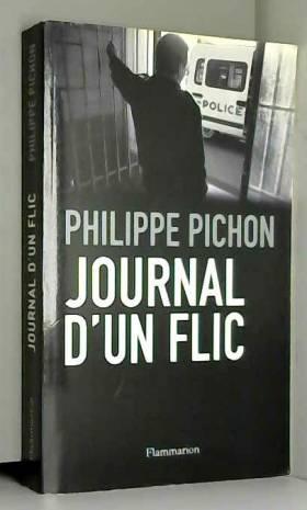 Philippe Pichon - Journal d'un flic