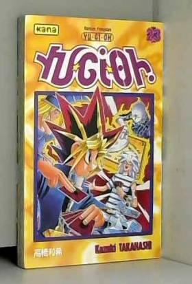 Yu-Gi-Oh ! Tome 23