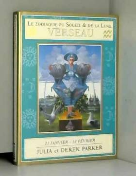 Derek Parker et Julia Parker - VERSEAU. 21 janvier - 18 février