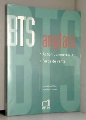 Jean-Michel Dubé et Jean-Marie Lepaon - BTS ANGLAIS. : Action commerciale, force de vente