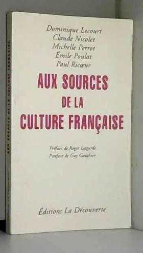 Aux sources de la culture...