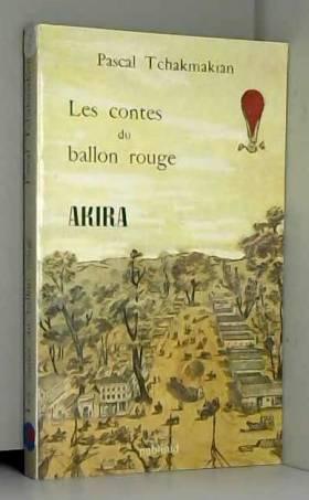 Pascal Tchakmakian - Les Contes du Ballon Rouge