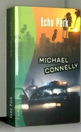 Michael ; Pépin Connelly - Echo Park