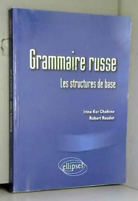 Grammaire russe : Les...